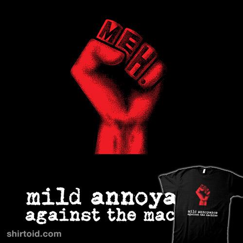 Mild Annoyance