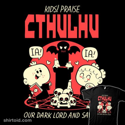 Praise Cthulhu