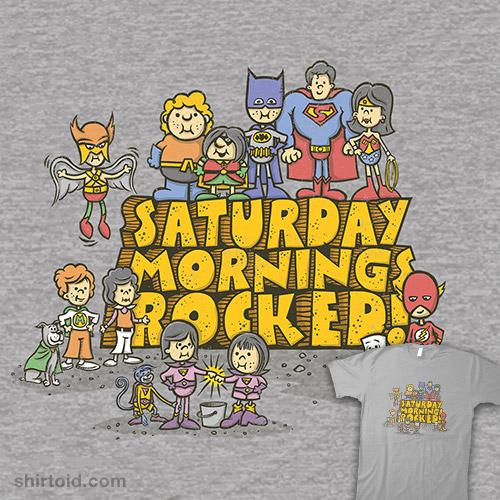 Saturday Mornings Rocked!