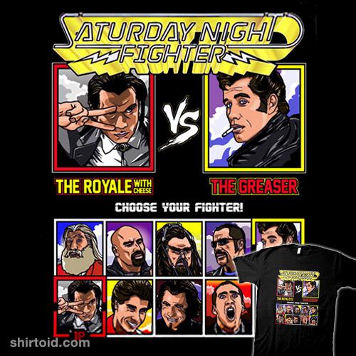 Saturday Night Fighter