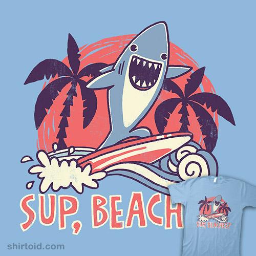 Sup, Beaches?