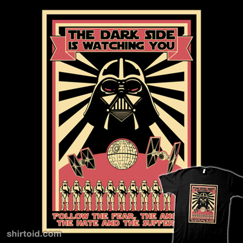 The Dark Side Is Watching You