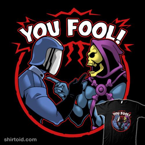 You Fool!