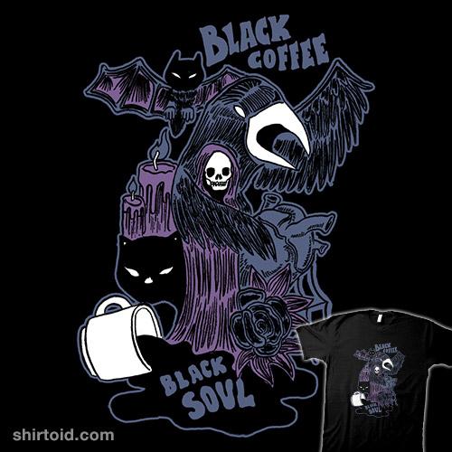 Black Coffee Black Soul