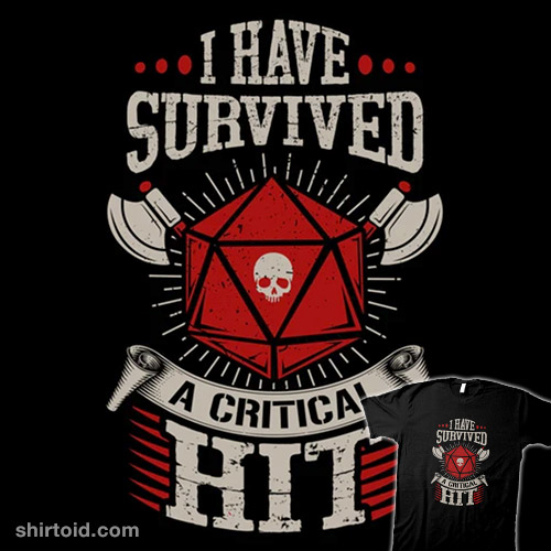I Survived A Critical Hit