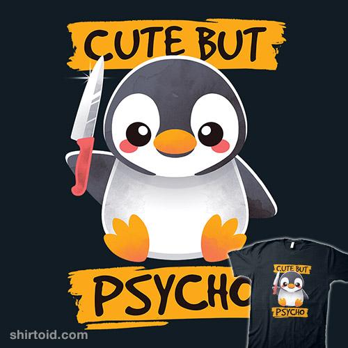 Cute but Psycho Penguin
