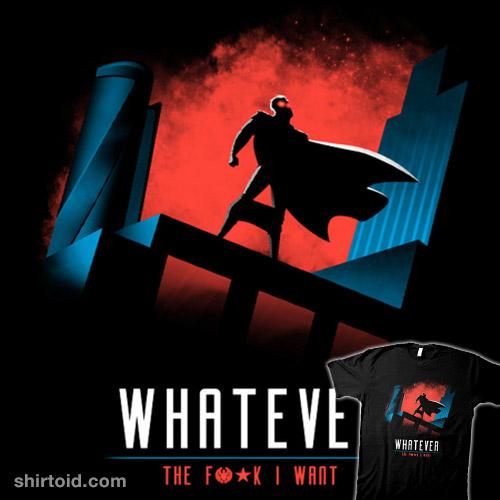 Whatever I Want