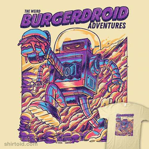 The Weird Burgerdroid Adventures