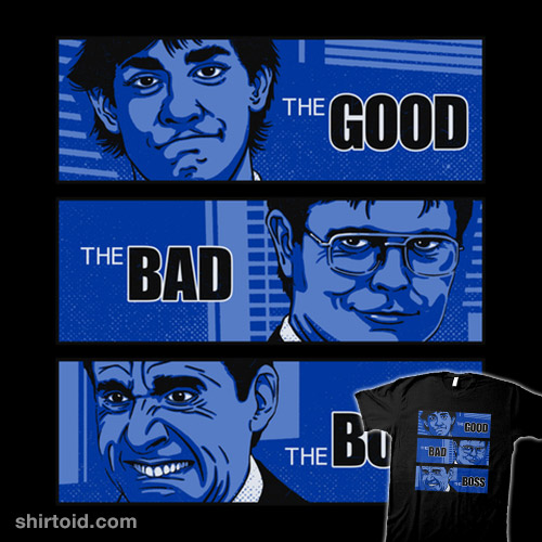 The Good, the Bad and the Boss